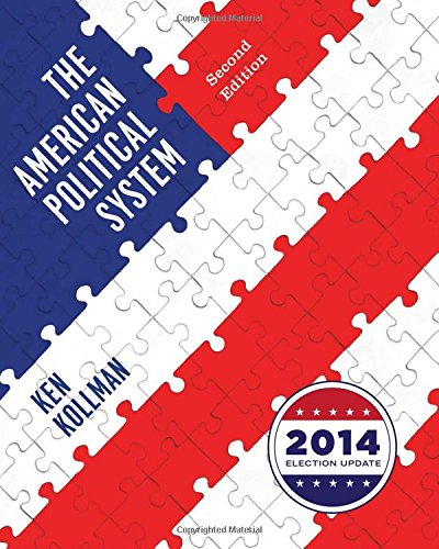 9780393264203: The American Political System (Second Full Edition (with policy chapters), 2014 Election Update)