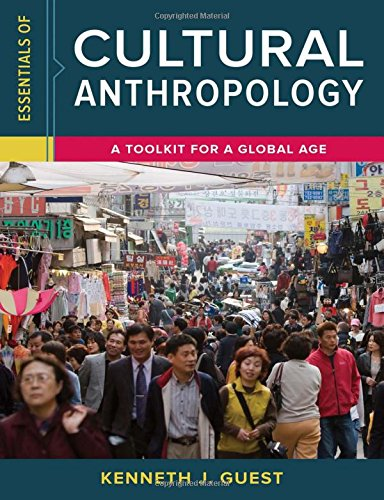 9780393265019: Essentials of Cultural Anthropology: A Toolkit for a Global Age