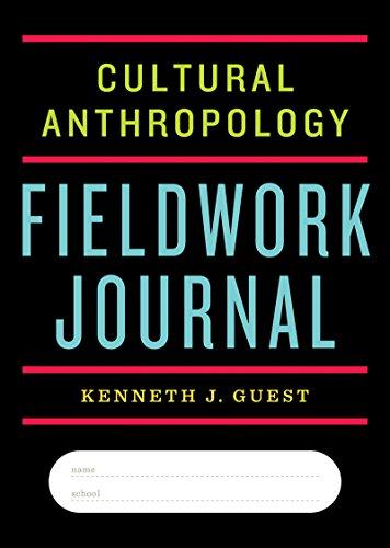 9780393265026: Cultural Anthropology Fieldwork Journal