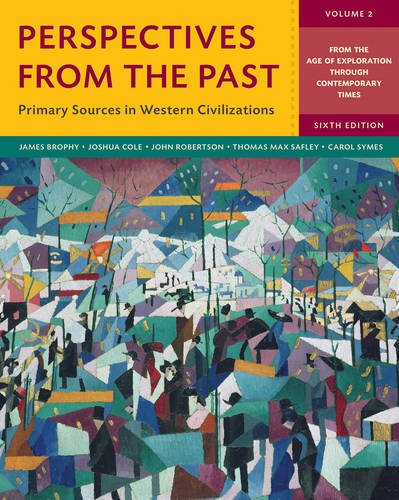 9780393265408: Perspectives from the Past: Primary Sources in Western Civilizations (Sixth Edition) (Vol. 2)
