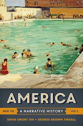 9780393265989: America: Volume 2: A Narrative History