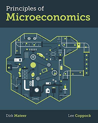 Principles of Microeconomics: Mateer, Dirk; Coppock,