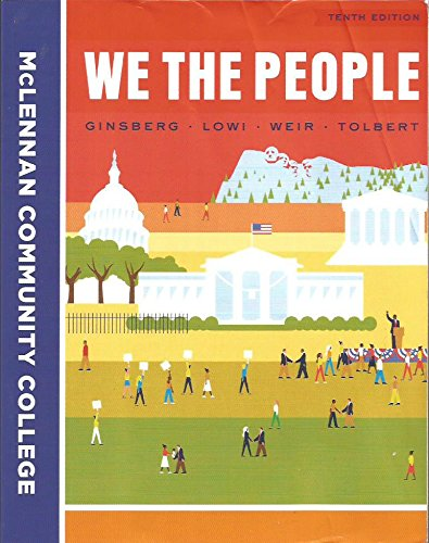 9780393277364: We The People An Introduction to American Politics, Custom ed. McLennan Community College