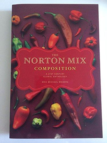 9780393277586: The Norton Mix Composition: A 21st Century Global Anthology