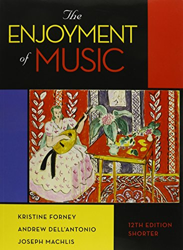 9780393279108: The Enjoyment of Music: An Introduction to Perceptive Listening, Shorter Version