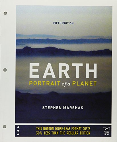 Earth: Portrait of a Planet (Fifth Edition): Marshak, Stephen