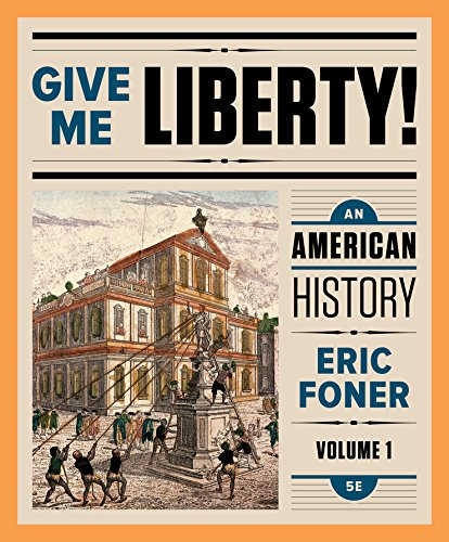 GIVE ME LIBERTY!VOL.1: FONER