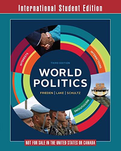 9780393283525: World Politics: Interests, Interactions, Institutions