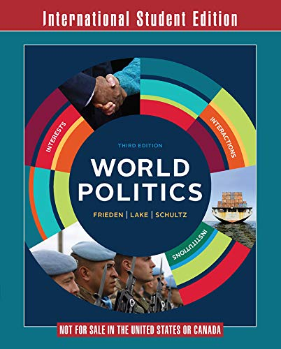9780393283525: World Politics: Interests, Interactions, Institutions