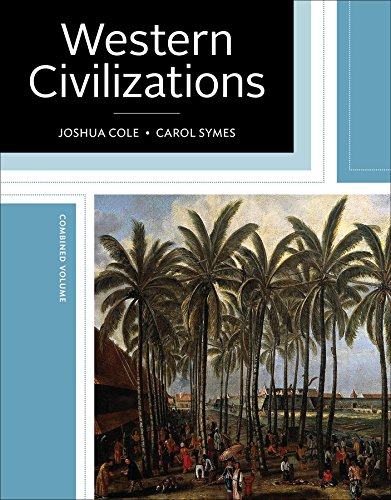 9780393284140: Western Civilizations: Their History & Their Culture