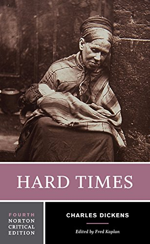 Hard Times (Fourth Edition) (Norton Critical Editions): Charles Dickens