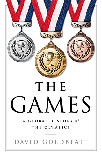 9780393292770: The Games: A Global History of the Olympics