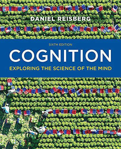 9780393293289: Cognition: Exploring the Science of the Mind (Sixth Edition)