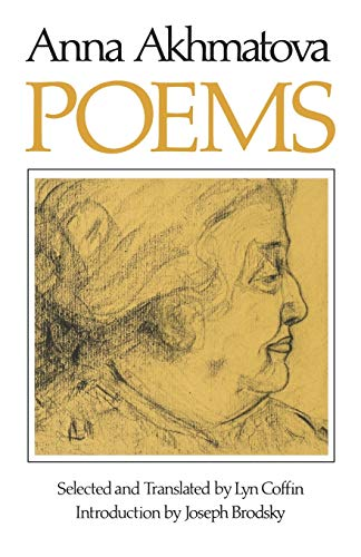 Poems of Anna Andreevna Akhmatova: Anna Andreevna Akhmatova