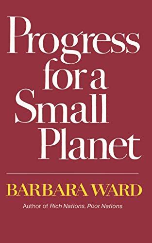 9780393300185: Progress for a Small Planet