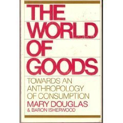 9780393300222: The World of Goods