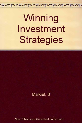 Winning Investment Strategies: Malkiel, Burton