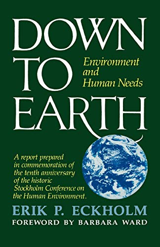 9780393300406: Down to Earth: Environment and Human Needs