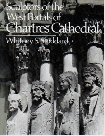 Sculptors of the West Portraits of Chartres Cathedral: Their Origins in Romanesque and Their Role...