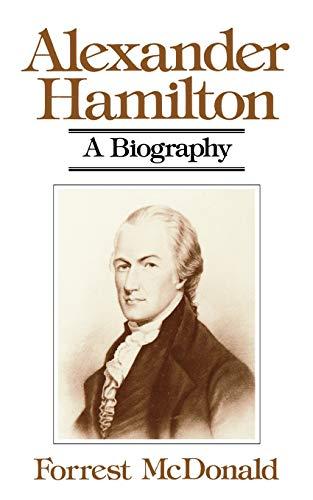 9780393300482: Alexander Hamilton: A Biography