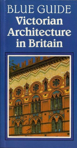 9780393300703: Blue Guide Victorian Architecture in Britain (Blue Guides)