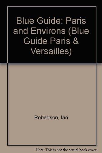 Paris and Environs: Ian Robertson