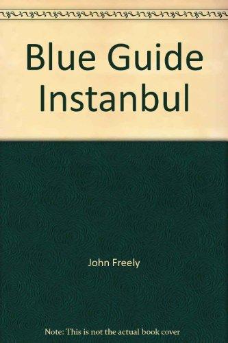 Istanbul (Blue guide): Freely, John
