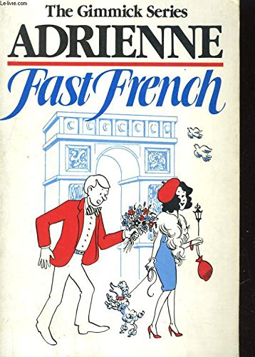 9780393301052: Fast French (The Gimmick Series)