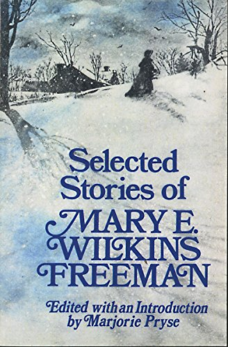 9780393301069: Selected Stories of Mary E. Wilkins
