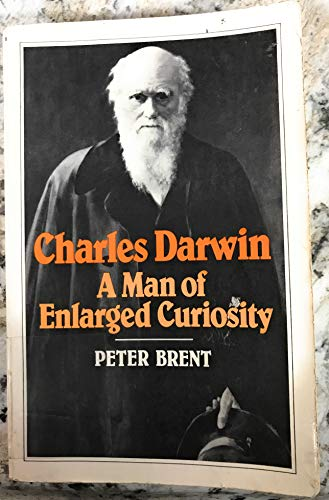 9780393301090: Brent Charles Darwin - A Man of Enlarged Curiosity (Paper Only)