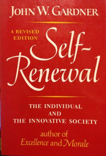 9780393301120: Self-Renewal: The Individual and the Innovative Society