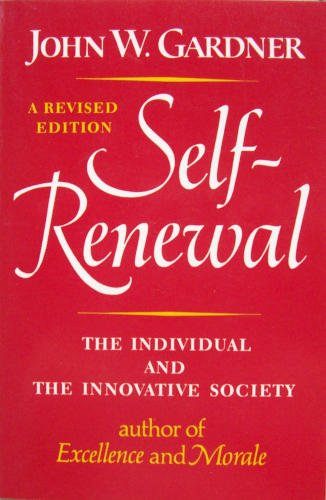 9780393301120: Self-Renewal: The Individual and the Innovative Society