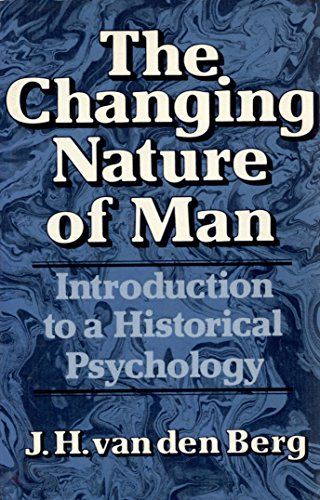 9780393301151: Changing Nature of Man: Introduction to a Historical Psychology