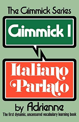 9780393301496: Gimmick I: Italiano Parlato (Gimmick (W.W. Norton))