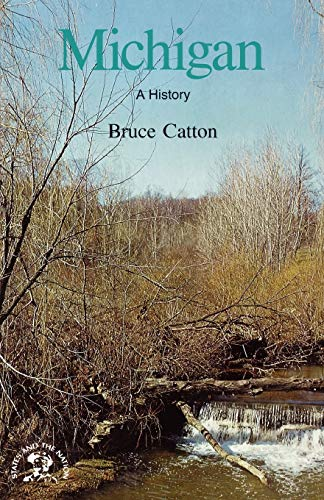 9780393301755: Michigan: A Bicentennial History (States and the Nation)