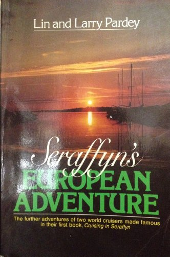 9780393301915: Seraffyn's European Adventure
