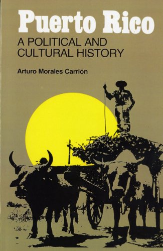 9780393301939: Puerto Rico: A Political and Cultural History