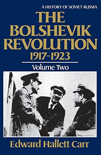 9780393301977: The Bolshevik Revolution, 1917-1923: v. 2: A History of Soviet Russia
