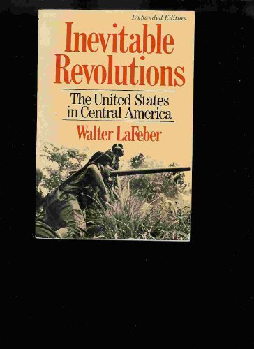 9780393302127: Inevitable Revolutions: United States in Central America