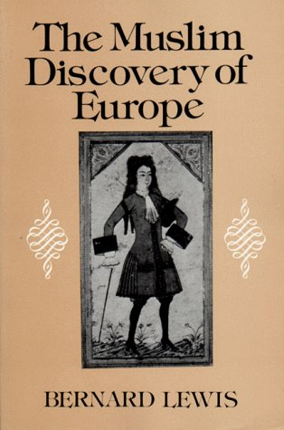 9780393302332: The Muslim Discovery of Europe