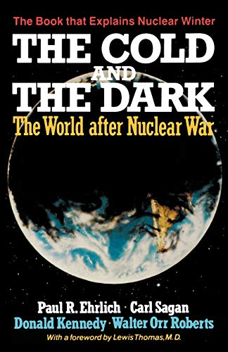 9780393302417: The Cold and the Dark: The World After Nuclear War