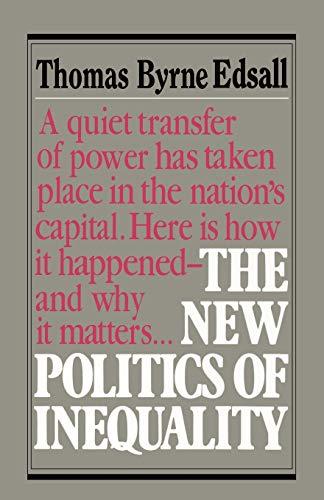9780393302509: The New Politics of Inequality