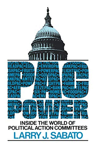 9780393302578: Pac Power: Inside the World of Political Action Committees
