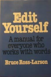 9780393302684: Edit Yourself : A manual for everyone who works with words
