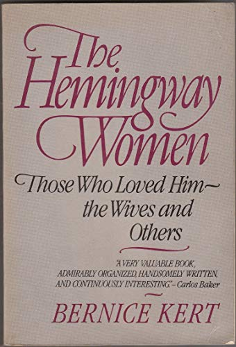 9780393302707: The Hemingway Women: Those Who Loved Him - the Wives and Others