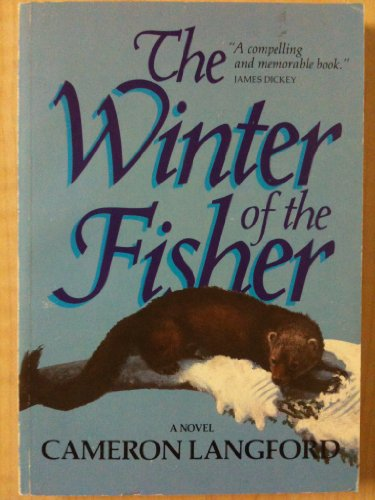 9780393302837: The Winter of the Fisher