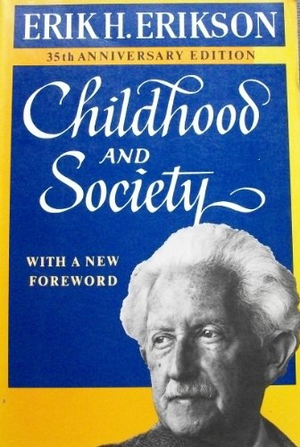 9780393302882: Erikson: Childhood & Society (35th Anniversary E D)