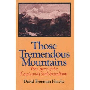 9780393302899: Those Tremendous Mountains: The Story of the Lewis and Clark Expedition
