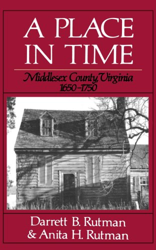 9780393303186: A Place In Time: Middlesex County, Virginia, 1650-1750