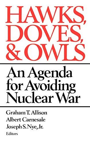 9780393303292: Hawks, Doves, and Owls: An Agenda for Avoiding Nuclear War